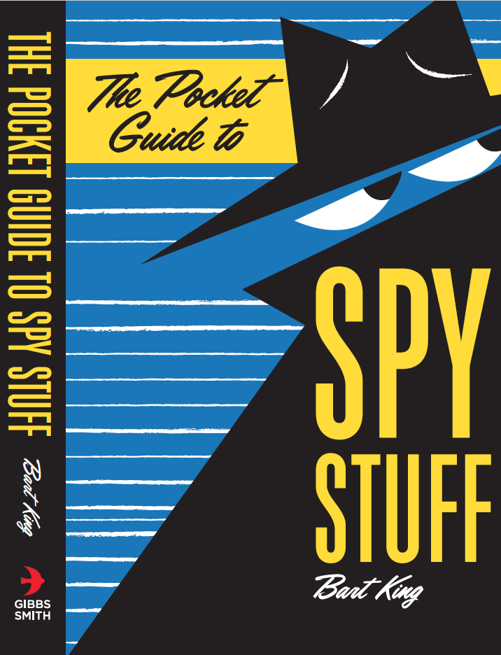 The Pocket Guide to Spy Stuff | Bart King